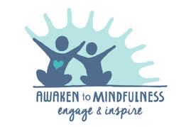 Awaken to Mindfulness